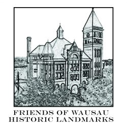 Friends of Wausau Historic Landmarks